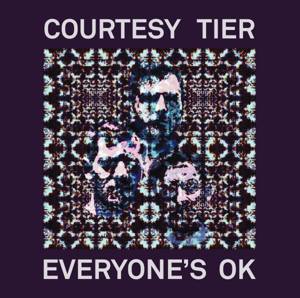 Courtesy Tier - Everything's Ok