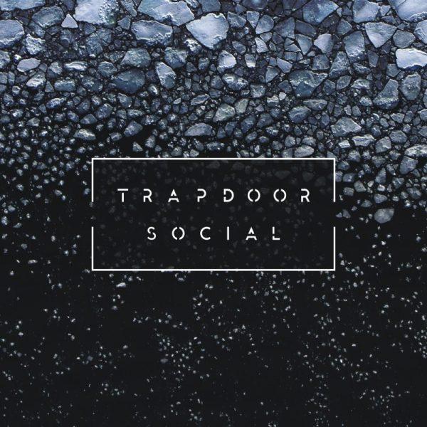 Trapdoor Social - Self Titled