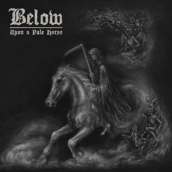 Below - Upon a Pale Horse